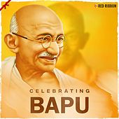 Celebrating Bapu by Various Artists