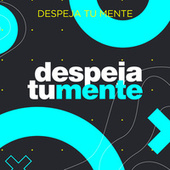 Despeja Tú Mente von Various Artists