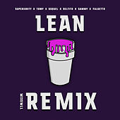 Lean (Mixmill Remix) by Super Yei