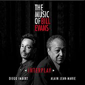 Interplay - The Music of Bill Evans de Alain Jean-Marie