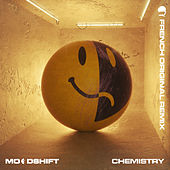 Chemistry (French Original Remix) von Moodshift