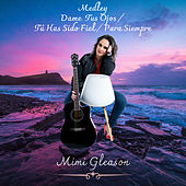 Dame Tus Ojos / Tu Has Sido Fiel / Para Siempre by Mimi Gleason