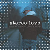 Stereo Love de Dominic Broom