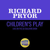 Children's Play (Live On The Ed Sullivan Show, June 19, 1966) by Richard Pryor