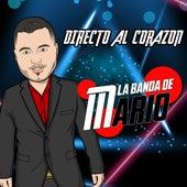 Directo al Corazon von La Banda De Mario