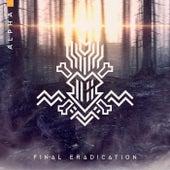 Final Eradication (Live) de Alpha