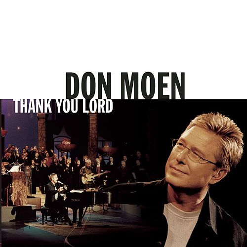 Thank You Lord by Don Moen