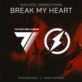 Break My Heart de 2Hounds