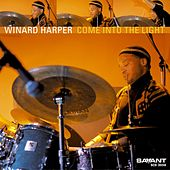 Come into the Light by Winard Harper
