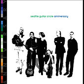 Anniversary by Seattle Guitar Circle