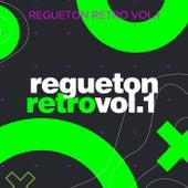 Regueton Retro Vol 1 de Various Artists