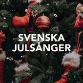 Svenska Julsånger by Various Artists