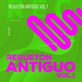 Reguetón Antiguo Vol 1 de Various Artists