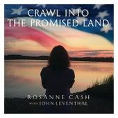 Crawl into the Promised Land de Rosanne Cash