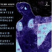 The Body Acoustic by The Body Acoustic