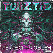 Perfect Problem by Twiztid
