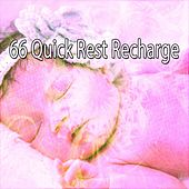 66 Quick Rest Recharge by Relaxing Spa Music