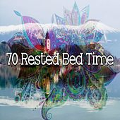 70 Rested Bed Time de Sleepy Night Music