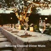Relaxing Classical Dinner Music de Various Artists