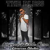 Empeze Desde Cero by Bless