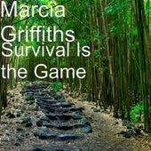 Survival Is the Game de Marcia Griffiths
