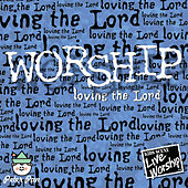 Worship: Loving the Lord (feat. Twin Sisters) by Hal Wright