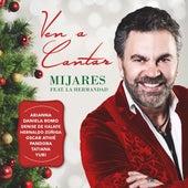 Ven A Cantar (feat. La Hermandad) von Mijares