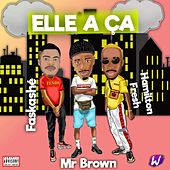 Elle a ça de Mr Brown