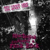 Heartbreak, Hangovers & Punk Rock de The Lucky Ones