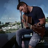 Fast Car de Chris Moreno