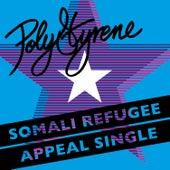 Somali Refugee Appeal Single by Polystyrene