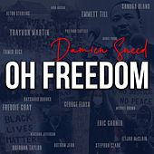 Oh Freedom by Damien Sneed