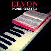 Padre Nuestro by Elyon