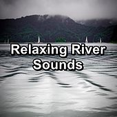 Relaxing River Sounds von Yoga Shala