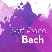 Soft Piano Bach by Various Artists