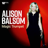 Magic Trumpet von Alison Balsom