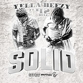 Solid (feat. 42 Dugg) by Yella Beezy