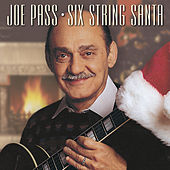 Joe Pass - Six String Santa van Joe Pass