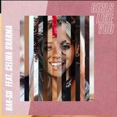 Girls Like You by Rak-Su