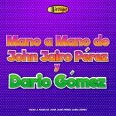 John Jairo Pérez Y Darío Gómez von John Jairo Perez