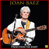 Fresh From The Start de Joan Baez