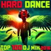 Hard Dance 2016 Top 100 DJ Mix by Hard Dance Doc