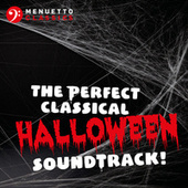 The Perfect Classical Halloween Soundtrack! by Various Artists