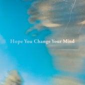 Hope You Change Your Mind de Beta Radio