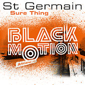 Sure Thing (Black Motion Anniversary Mix) by St. Germain