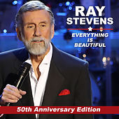 Everything Is Beautiful (50th Anniversary Edition) by Ray Stevens