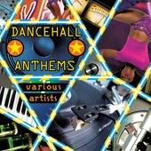 Dancehall Anthems de Various Artists