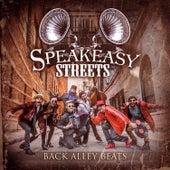 Back Alley Beats by Speakeasy Streets