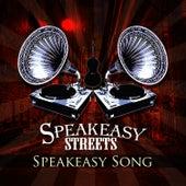 Speakeasy Song by Speakeasy Streets
