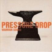 Warrior Sound by Pressure Drop (Techno)
